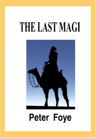 The Last Magi Peter Foye