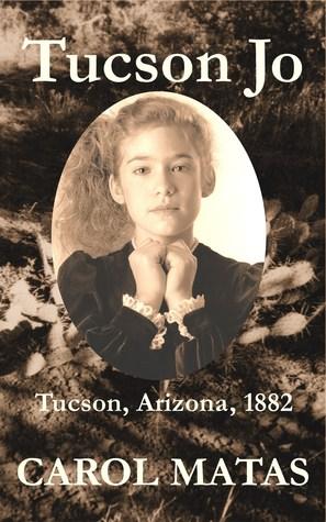 Tucson Jo  by  Carol Matas