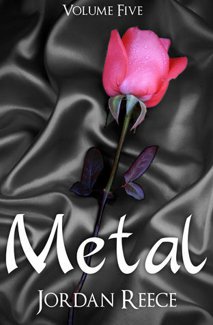 Metal (An Elemental Romance Series, #5) Jordan Reece