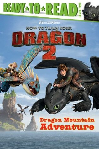 Dragon Mountain Adventure: with audio recording (How to Train Your Dragon 2) Charles Grosvenor