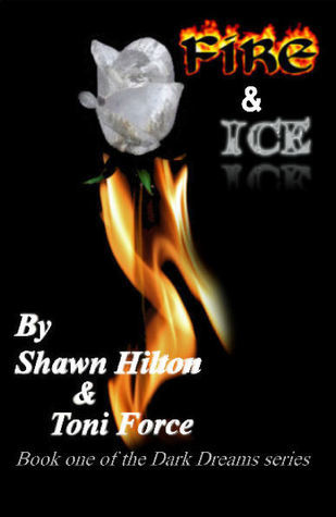 Fire and Ice  by  Shawn Hilton