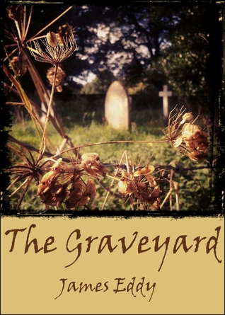 The Graveyard  by  James  Eddy
