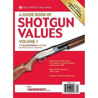 A Guide Book of Shotgun Values  by  2nd Amendment Media