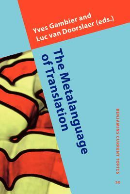 The Metalanguage Of Translation  by  Yves Gambier