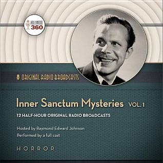 Inner Sanctum Mysteries, Volume 1  by  A Hollywood 360 Collection