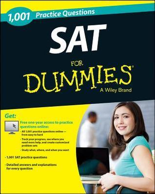1,001 SAT Practice Questions for Dummies  by  For Dummies