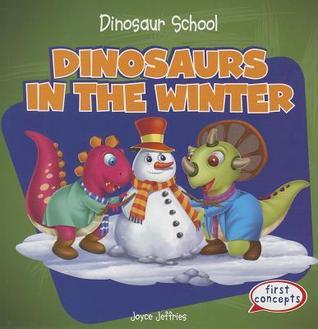 Dinosaurs in the Winter Joyce Jeffries