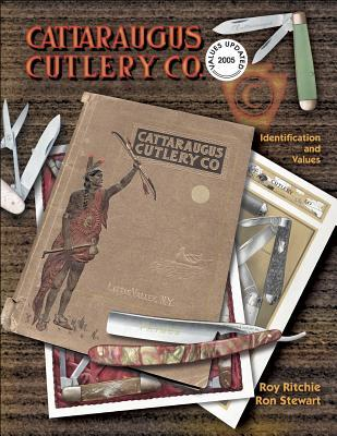 Cattaraugus Cutlery Co.: Identification and Values  by  Ron Stewart