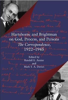 Hartshorne and Brightman on God, Process, and Persons Randall E. Auxier
