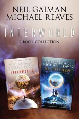 InterWorld 2-Book Collection: Interworld, Silver Dream  by  Neil Gaiman