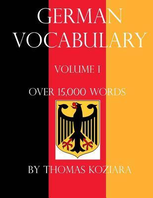 German Vocabulary: Volume I Thomas Koziara