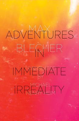 Adventures In Immediate Irreality  by  Max Blecher