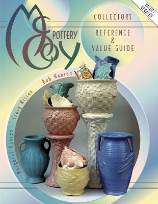 McCoy Pottery  Collectors Reference & Value Guide, Vol. 1 Bob Hanson