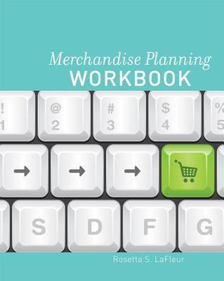 Merchandise Planning Workbook  by  Rosetta LaFleur