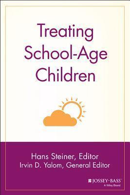 Treating School-Age Children Hans Steiner