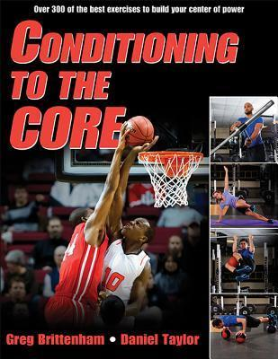Conditioning to the Core  by  Greg Brittenham