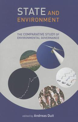 State and Environment: The Comparative Study of Environmental Governance Andreas Duit
