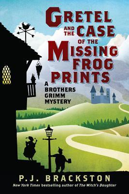 Once Upon a Crime: A Brothers Grimm Mystery P.J. Brackston