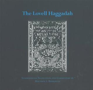 The Lovell Haggadah  by  Matthew L. Berkowitz