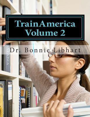 Trainamerica Vol. 2  by  Bonnie Libhart