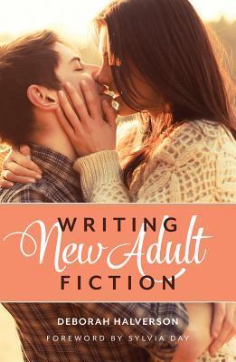 Writing New Adult Fiction Deborah Halverson