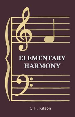 Elementary Harmony - In Three Parts C.H. Kitson