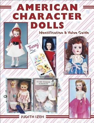 American Character Dolls  by  Judith Izen