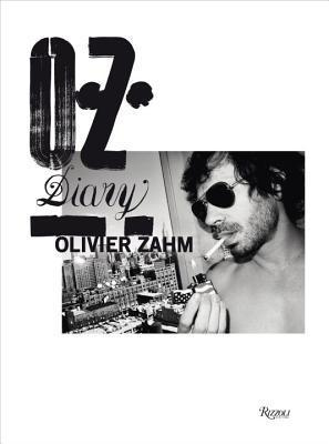 Olivier Zahm: A Photographic Diary of Fashion, Art, and Sex Olivier Zahm