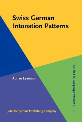 Swiss German Intonation Patterns.  by  Adrian Leemann