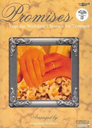 Promises Wedding Classics * Trumpet with CD  by  Jonathon Robbins