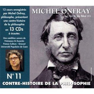 Contre Histoire De La Philosophie /Vol.11 Michel Onfray
