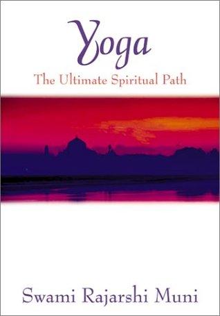 Classical Hatha Yoga  by  Swami Rajarshi Muni
