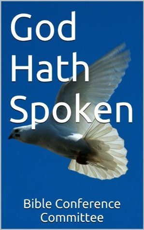 God Hath Spoken Bible Conference Committee
