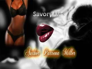 Savory Lies  by  Patrena Miller