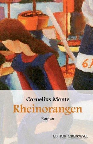 Rheinorangen  by  Cornelius Monte