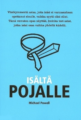 Isältä pojalle  by  Michael Powell