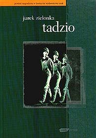 Tadzio  by  Zielonka Jurek