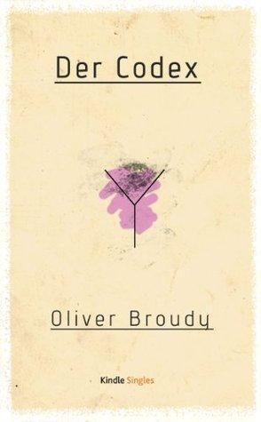 Der Codex  by  Oliver Broudy
