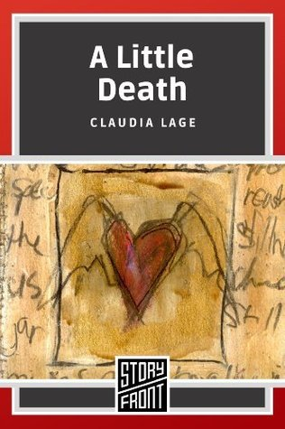 A Little Death  by  Claudia Lage