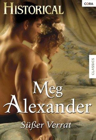 Süsser Verrat Meg Alexander