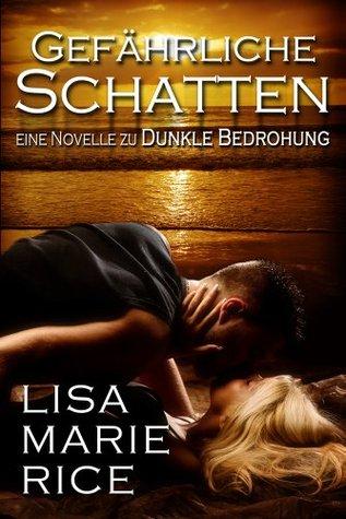 Gefährliche Schatten (eine Midnight Angel-Novelle)  by  Lisa Marie Rice