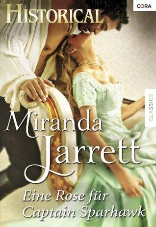 Eine Rose für Captain Sparhawk  by  Miranda Jarrett