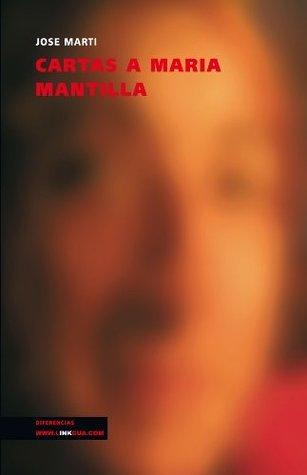 Cartas a María Mantilla José Martí