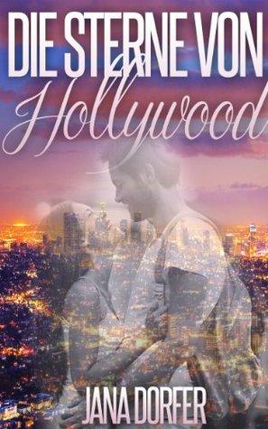 Die Sterne von Hollywood  by  Jana Dorfer