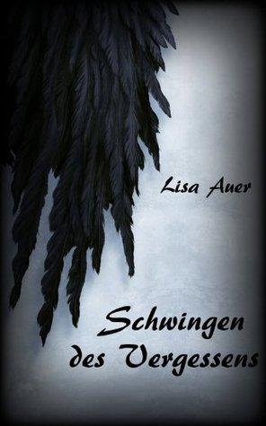 Schwingen des Vergessens  by  Lisa Auer