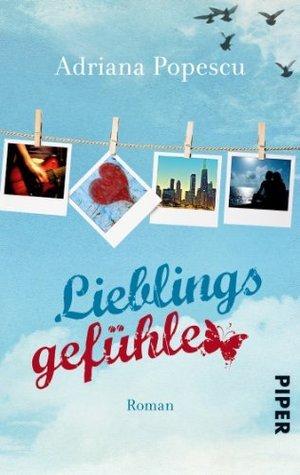 Lieblingsgefühle: Roman  by  Adriana Popescu