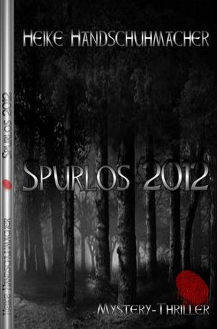 Spurlos 2012  by  Heike Handschuhmacher