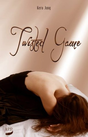 Twisted Game Kera Jung