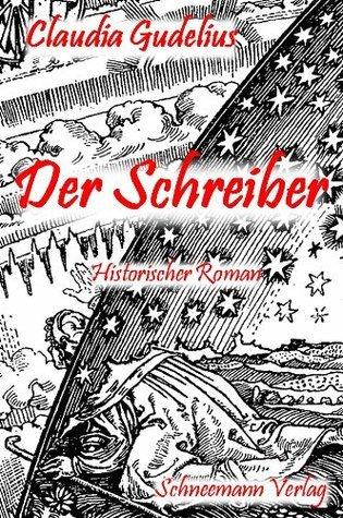 Der Schreiber  by  Claudia Gudelius