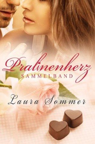 Pralinenherz - Sammelband (Chick Lit): Pralinenherz + Pralinenherzen Laura Sommer